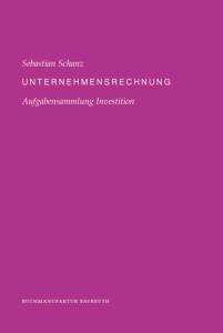 Unternehmensrechnung - Aufgabensammlung Investition